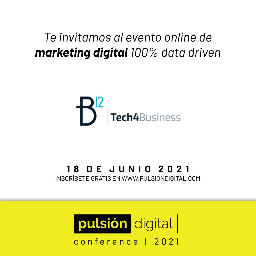 B12 respalda Pulsión Digital Conference 2021: evento sobre negocios digitales